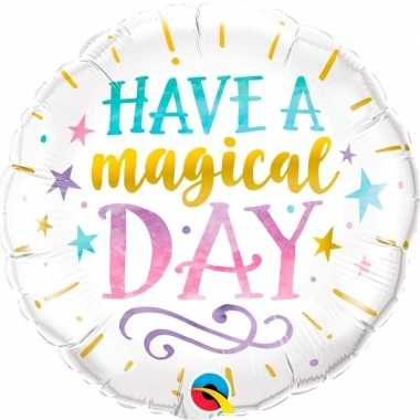 Have a magical day trouwerij folieballon 45 cm